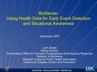 BioSense:  Using Health Data for Early Event Detection  and Situational Awareness