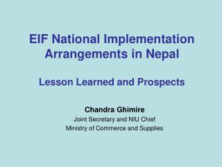 EIF National Implementation Arrangements in Nepal Lesson Learned and Prospects