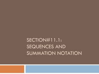 Section 7.2   Summation Notation