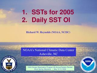 1.	SSTs for 2005 2.	Daily SST OI