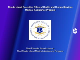 Rhode Island Executive Office of Health and Human Services Medical Assistance Program