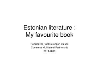 Estonian literature : My favourite book