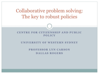Collaborative problem solving: The key to robust policies