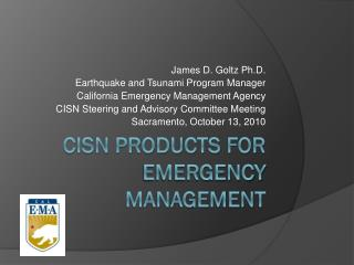 CISN Products for emergency management