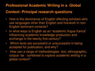 Professional Academic Writing in a  Global Context: Principal research questions