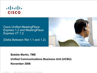 Cisco Unified MeetingPlace Express 1.2 and MeetingPlace Express VT 1.2   Delta Between Rel 1.1 and 1.2