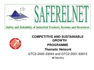 COMPETITIVE AND SUSTAINABLE GROWTH PROGRAMME  Thematic Network GTC2-2000-33043 and GTC2-2001-63012