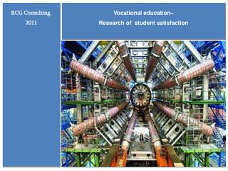Vocational education–  Research of  student satisfaction
