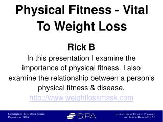 Physical Fitness – Vital To Weight Loss