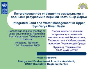 Peter Svedberg Energy and Environment Practice Assistant, UNDP Bratislava Regional Centre