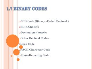 1.7 BINARY CODES