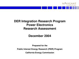 DER Integration Research Program Power Electronics Research Assessment December 2004
