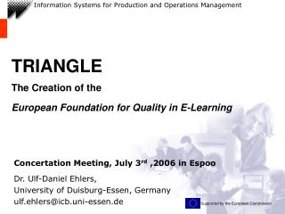 TRIANGLE The Creation of the European Foundation for Quality in E-Learning