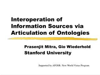 Interoperation of Information Sources via Articulation of Ontologies