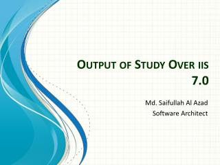 Output of  Study  O ver  iis  7.0