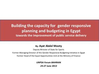 By:  Ayat Abdel Mooty Deputy Minister of State for Sports