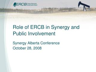 Role of ERCB in Synergy and Public Involvement
