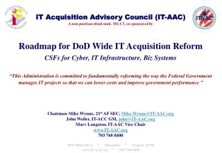 IT Acquisition Advisory Council (IT-AAC) A non-partisan think tank, 501.C3, co-sponsored by