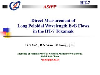 Direct Measurement of Long Poloidal Wavelength E  B Flows in the HT-7 Tokamak