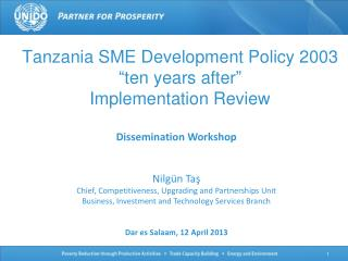 "Tanzania SME Development Policy 2003 "" ten years after "" Implementation Review"