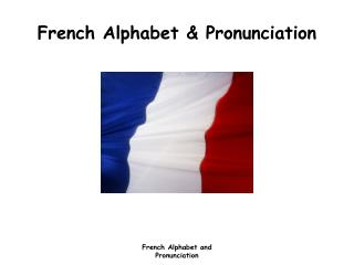 French Alphabet & Pronunciation