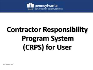 Contractor Responsibility Program System (CRPS ) for User