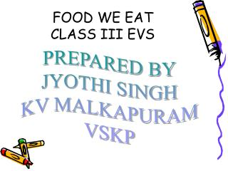 FOOD WE EAT CLASS III EVS
