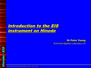 Introduction to the EIS instrument on Hinode