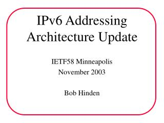IPv6 Addressing Architecture Update