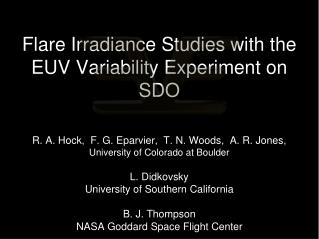 Flare Irradiance Studies with the EUV Variability Experiment on SDO