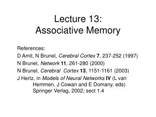 Lecture 13:  Associative Memory
