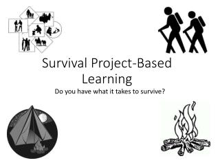 Survival Project-Based Learning