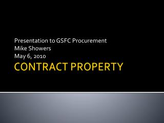 CONTRACT PROPERTY