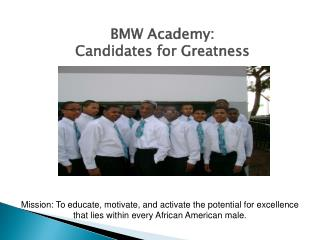 BMW Academy: Candidates for Greatness