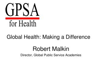 Global Health: Making a Difference