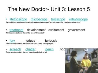 The New Doctor- Unit 3: Lesson 5