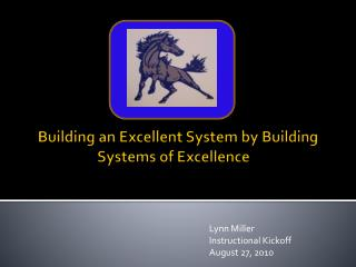 Building an Excellent System by Building  Systems of Excellence