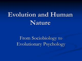 Evolution and Human Nature