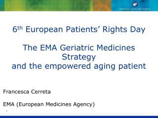 Francesca Cerreta EMA (European Medicines Agency)
