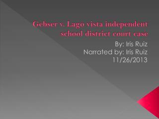 Gebser v. Lago vista independent school district court case