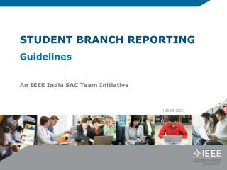 STUDENT BRANCH REPORTING  Guidelines