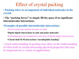 Effect of crystal packing