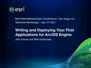 Writing and Deploying Your First Applications for ArcGIS Engine