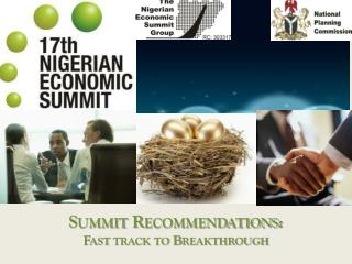 Summit Recommendations:  Fast track to Breakthrough