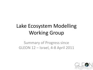 Lake  Ecosystem Modelling Working  Group