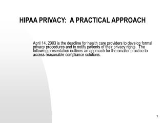 HIPAA PRIVACY:  A PRACTICAL APPROACH