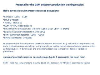 Proposal for the GEM detectors production training session