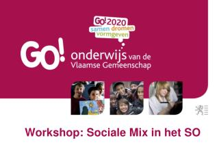 Workshop:  Sociale  Mix in het SO