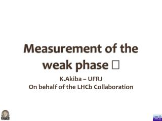 Measurement of the  weak phase  γ