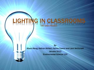 Lighting In Classrooms the Gaia project